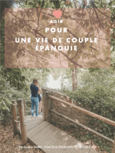 Agir pour une vie de couple épanouie